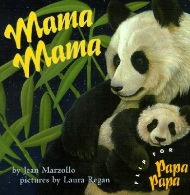 Mama, Mama - another of Ms. Marzollo's rhyming books