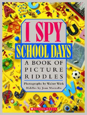 I Spy, School Days - one book in the popular I Spy series that Ms. Marzollo wrote.