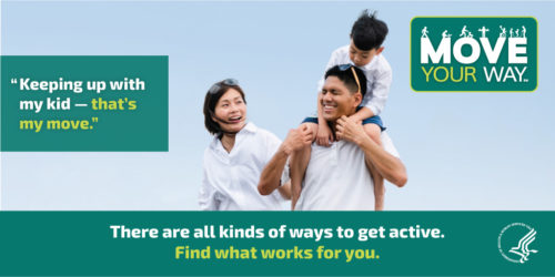 Move Your Way promotional material showing family walking with son on father's shoulders.