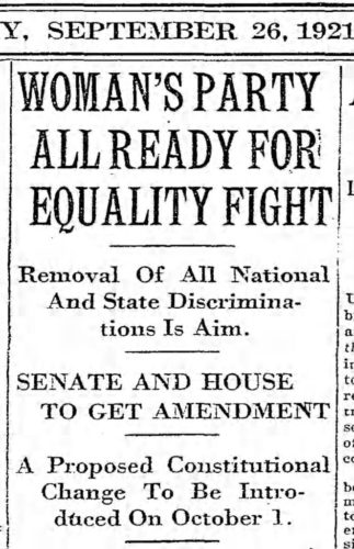 Newspaper article describing the introduction of the first version of the federal Equal Rights Amendment to Congress in 1921, in a campaign by the National Women's Party