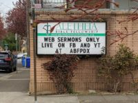 Sign for church with channel letters stating WEB SERMONS ONLY LIVE ON FB AND YT AT ABFPDX