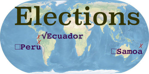 World map with the word Elections. Ecuador, Peru, and Samoa are marked and labeled.