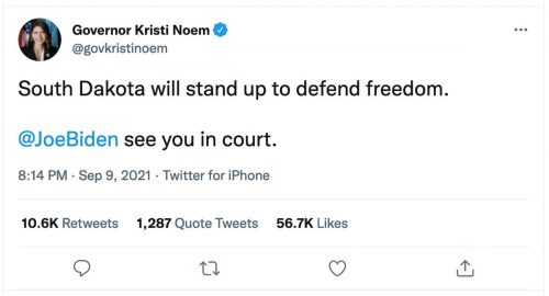 """Screenshot of a tweet from South Dakota Governor Kristi Noem saying, """"South Dakota will stand up to defend freedom. @JoeBiden, see you in court."""""""